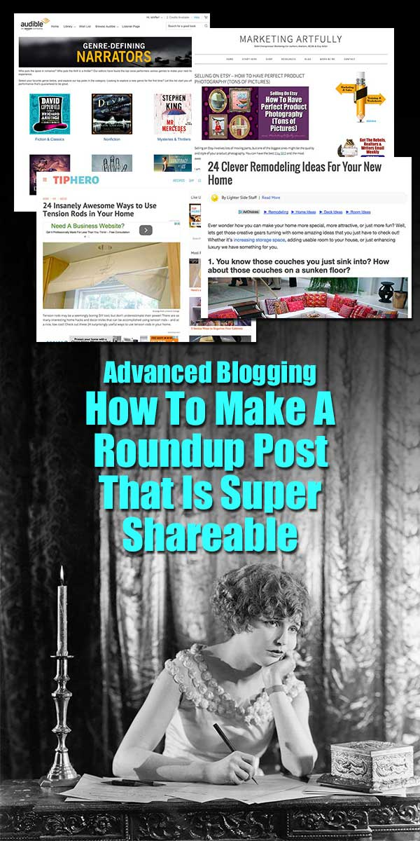 "Advanced Blogging - How To Make A Roundup Post That Is Super Shareable ... If you are thinking about kicking your blogging up to the the advanced level (like a post a day), the first thing that comes to mind is, ""how I am going to produce all that content?"" At least that is what happened to me when I decided that I was going to write a post a day on three of my different blogs (3 for Marketing Artfully a week, 2 for Glamorously Vintage a week and 2 for Paperly People a week)."