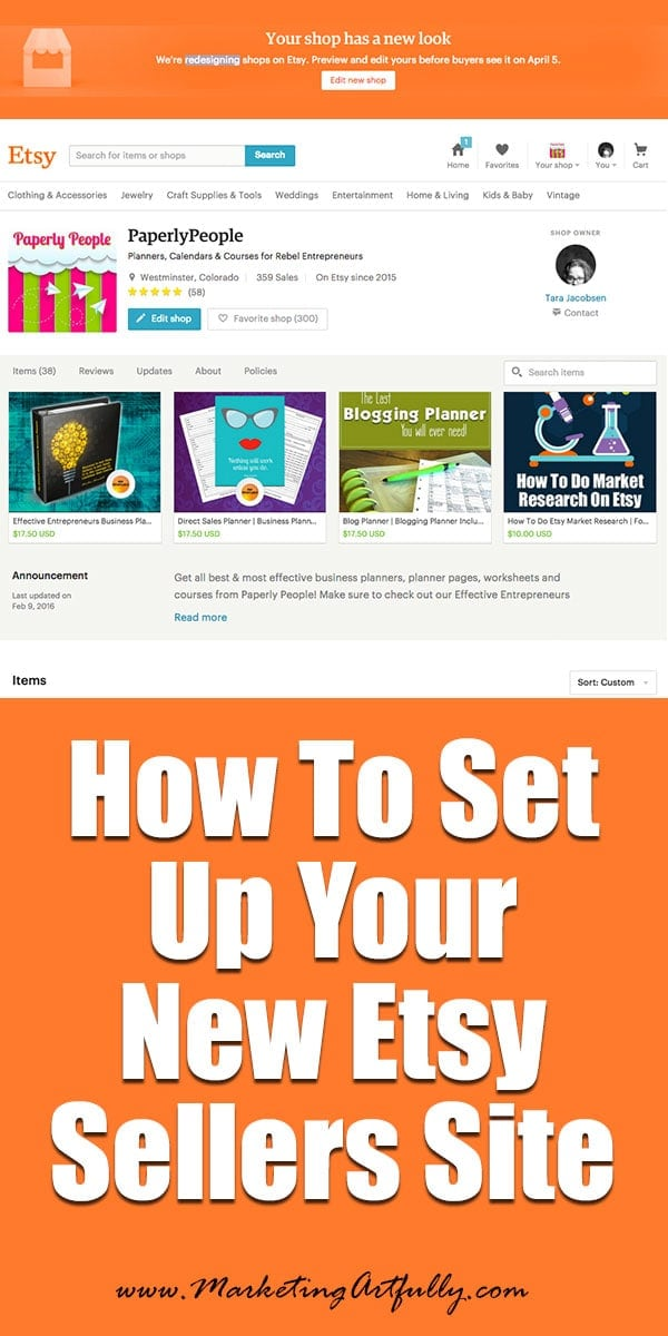 How To Set Up Your New Etsy Sellers Site | Looking for help on how to set up your new Etsy seller site? You have come to the right place! Etsy sellers have been put on alert… there is a new Etsy seller site coming down the pipe on April 15th. While change is always weird, I have to say that I love this look so much better. It is crisp and clean and really highlights the seller and the products.