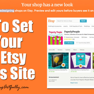 How To Set Up Your New Etsy Sellers Site