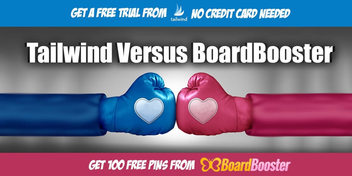 Tailwind Versus BoardBooster | Pinterest Marketing Tools