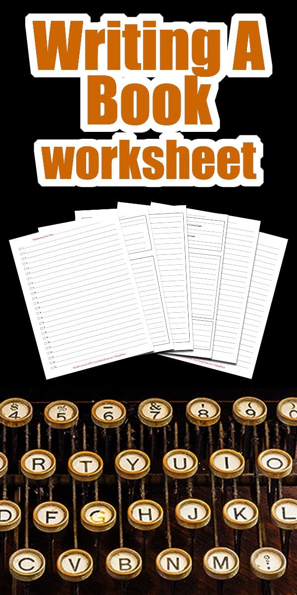 Writing A Book Worksheet | An Amazing Author Marketing Tool to make the creative process easier!