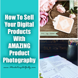 How To Sell Digital Products With Amazing Product Photography