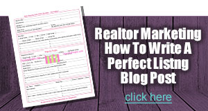 Realtor Marketing Worksheet - Writing A Perfect Listing Post
