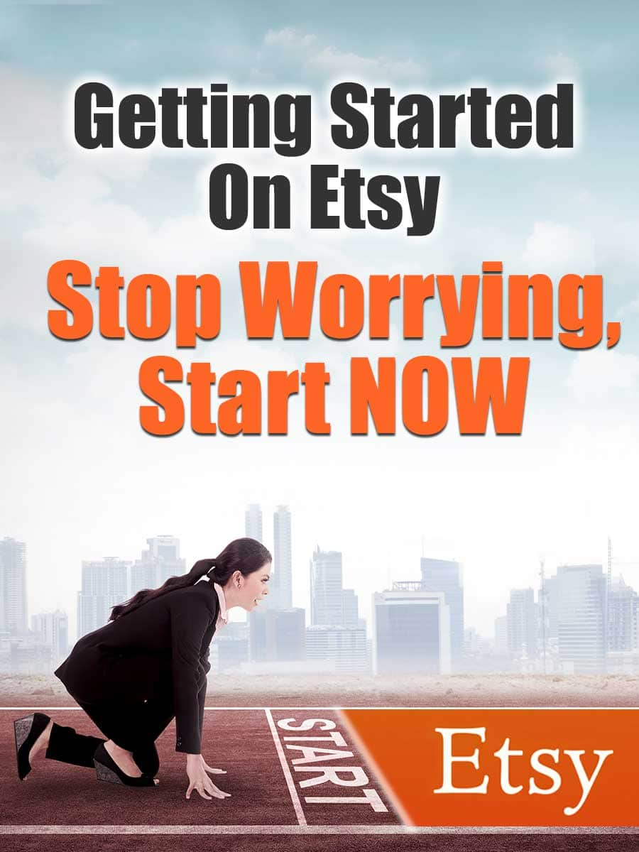 Getting Started On Etsy - Stop Worrying, Start Now   Getting started on Etsy is scary, I get that. But today I was in a group that I love and a gal there was talking about how she wanted to get started on Etsy but she didn't know what to do. She already had people who wanted to buy her items locally, but she didn't know how to sell them or price them or make them or ship them…ack! So today I want to talk to YOU, someone who is considering selling on Etsy but who has some fears about whether or not to do it!