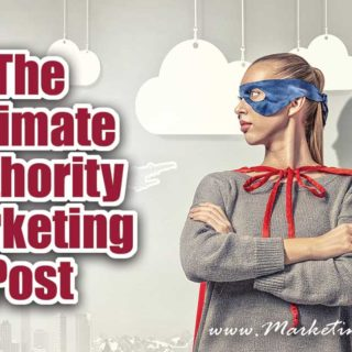 The Ultimate Authority Marketing Post