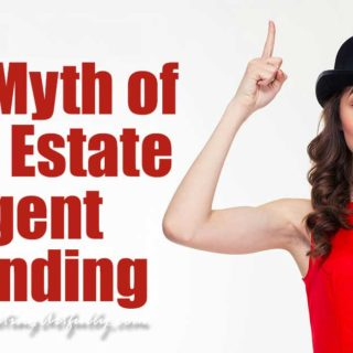 The Myth of Real Estate Agent Branding | Real Estate Marketing