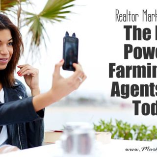 Realtor Marketing Videos - The Most Powerful Farming Tool Agents Have Today!