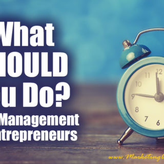 What SHOULD You Do | Time Management For Entrepreneurs