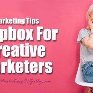 Dropbox For Creative Marketers | Marketing Tips