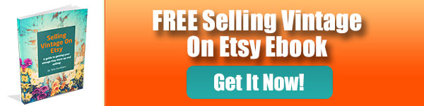 Free Selling Vintage On Etsy Ebook
