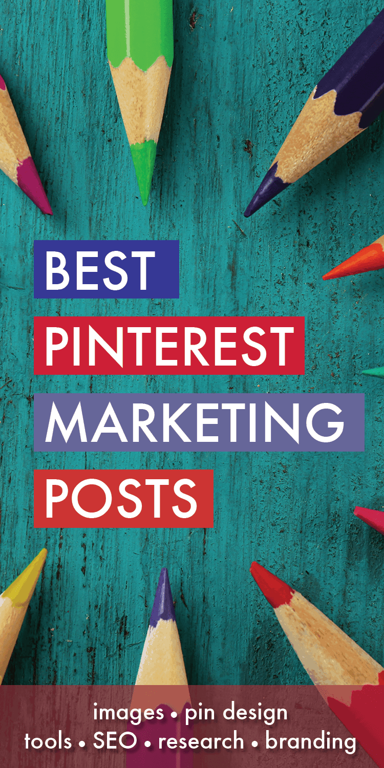 The Best Pinterest Marketing Posts - All my best Pinterest marketing posts all in one place. Image design, strategy and marketing tactics to help you grow your own Pinterest Empire!