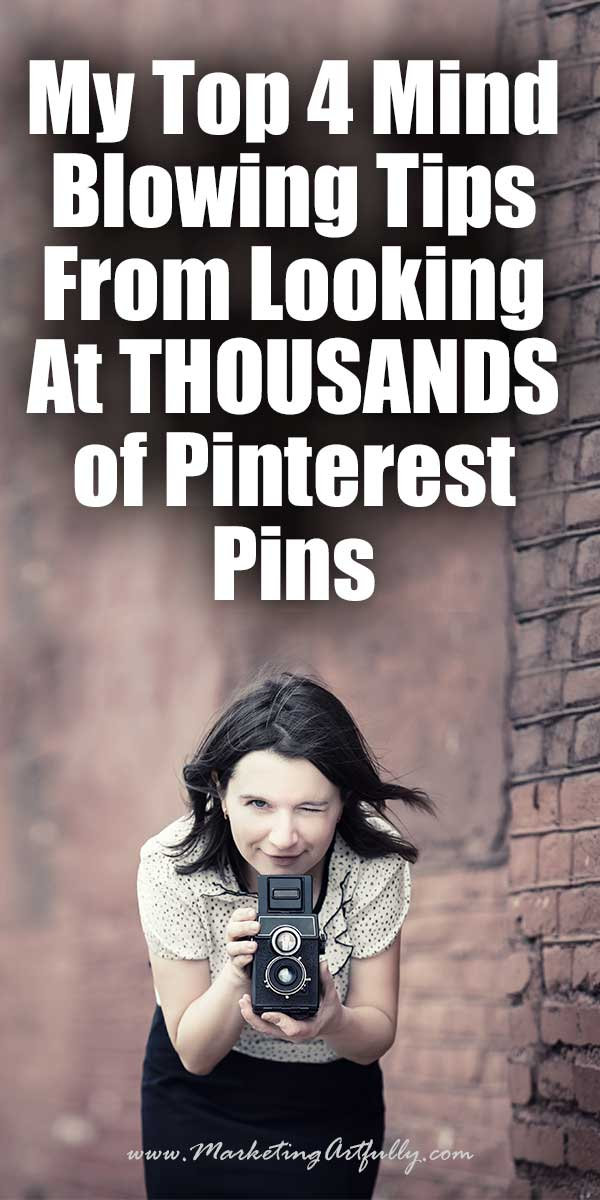 "My Top 4 Mind Blowing Tips From Looking At THOUSANDS of Pinterest Pins - I have been looking at thousands of Pinterest pins, for ""research"", yeah that is what we will call it! Seriously though, I have been focusing A LOT of my time on figuring out what is popular on Pinterest so I can drive more traffic to my website and products."