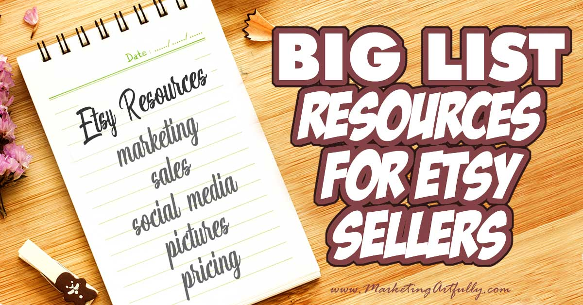 A Really Big List Of Etsy Tools Resources 50 And Counting