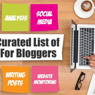 Huge Curated List of Tools For Bloggers