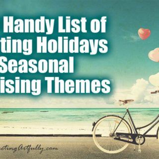 Super Handy List of Marketing Holidays and Seasonal Advertising Themes