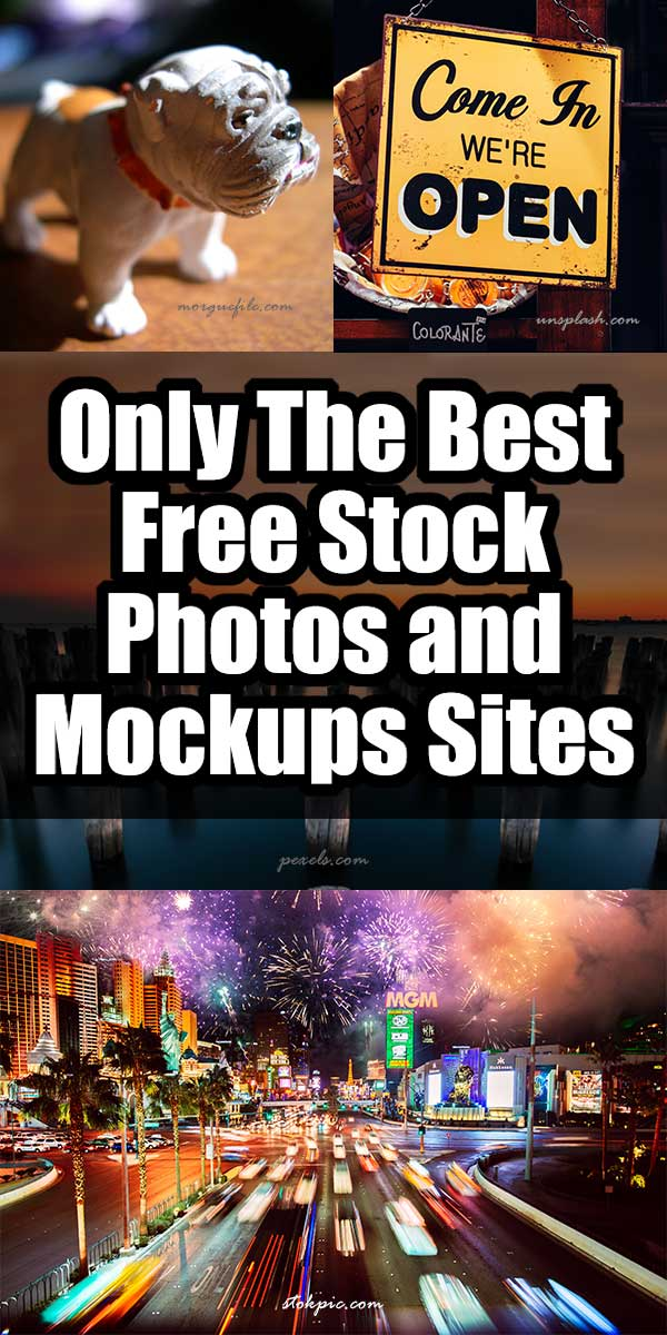 Only The Best Free Stock Photos and Mockups Sites ... Save yourself some time... this post lists only the best free stock photos sites. No dead links or aweful slow sites, I curate this list personally and update it regularly,