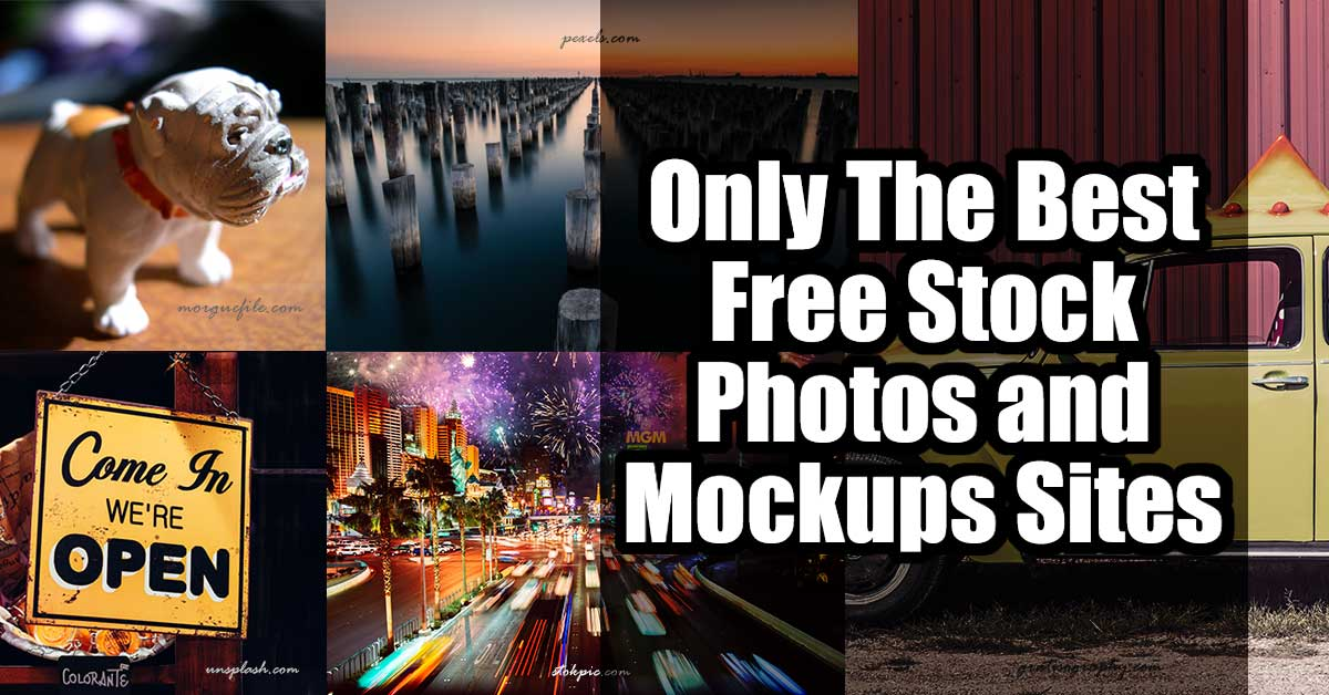Only The Best Free Stock Photos and Mockups Sites ...