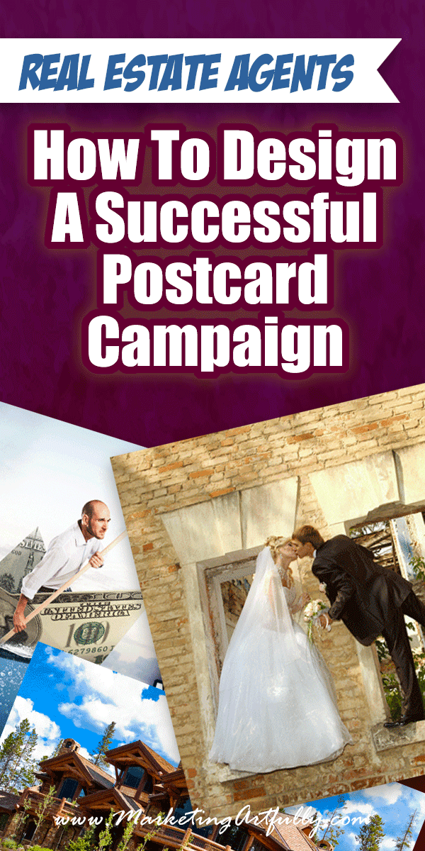 Real Estate Agents - How to Design A Successful Postcard Campaign