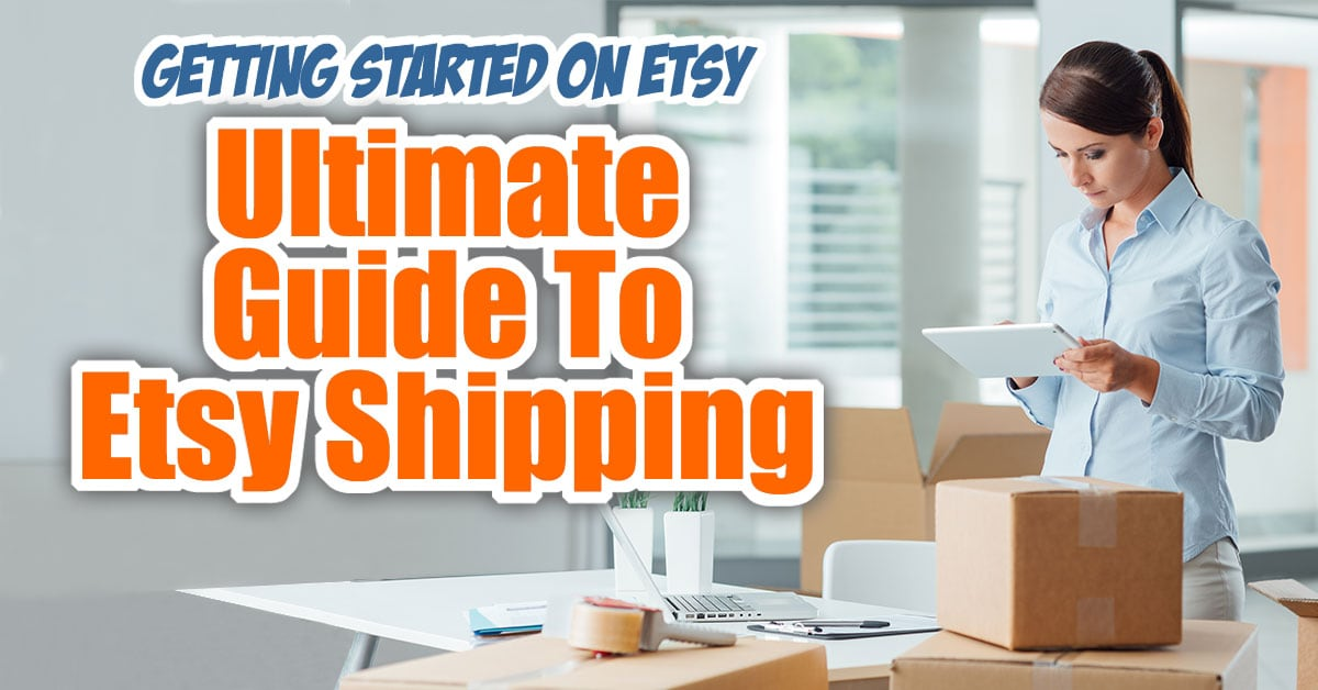 Ultimate Guide To Etsy Shipping - Getting Started On Etsy... When you are getting started on Etsy, everything seems scary but the worst is understand Etsy shipping procedures!