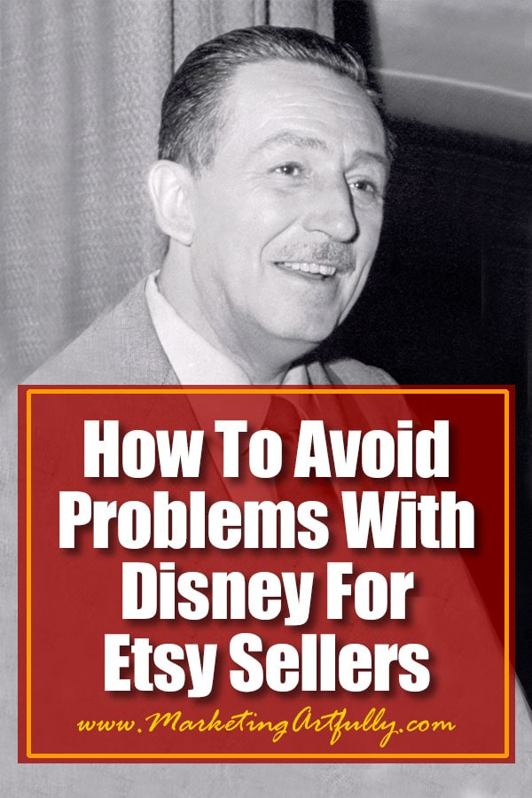 "How To Avoid Problems With Disney For Etsy Sellers... This post is an overview of Disney Copyright, combined with a list of storybook characters you can use in your designs ""legally"" because their copyright has expired and they are in the public domain."