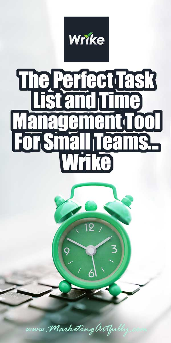 The Perfect Task List and Time Management Tool For Small Teams - Wrike... I am a planner girl from WAY back and LOVE finding great tools that help to manage my workflow and to dos! I had tried other software and had never found the perfect task list or time management combination for my small team (we have 4 gals that all work together on design, social media and blogging work).
