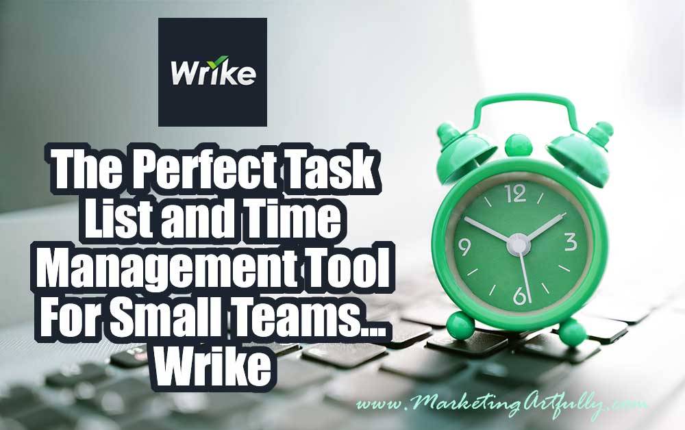 The Perfect Task List and Time Management Tool For Small Teams - Wrike