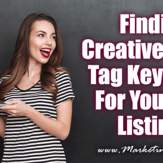 Finding Creative Tag and Title Keywords For Your Etsy Listings