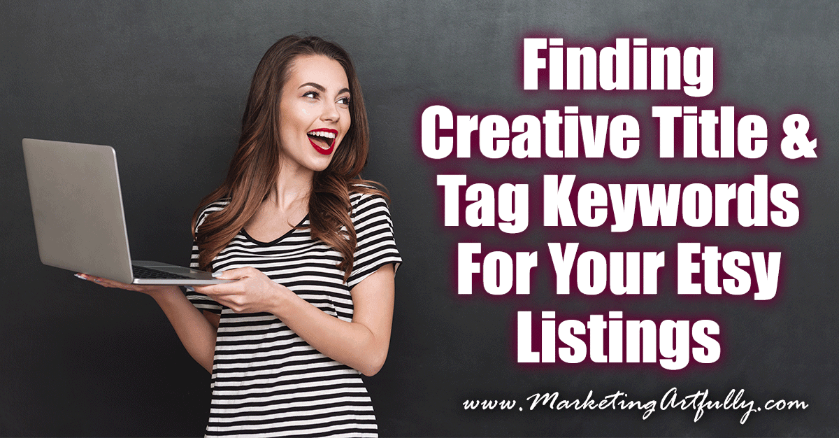 Finding Creative Title and Tag Keywords For Your Etsy Listings.... A big part of Etsy SEO or launching products is figuring out new and unique keywords and title tags that you can use! Here are some creative ways to find successful title and tag keywords!