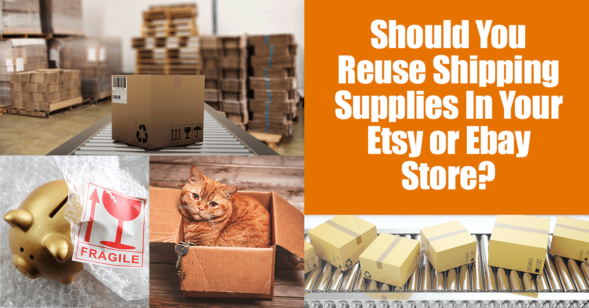 Should You Reuse Shipping Supplies In Your Etsy or Ebay Store? Today we are going to talk about reusing shipping supplies in your Etsy or Ebay store. By reuse I mean using a box you received to ship out an order or reusing those cool air pillows that you get in Amazon boxes.