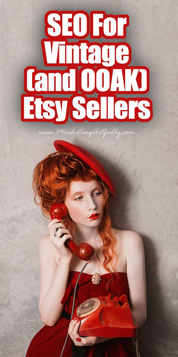 This post is specifically about Etsy SEO for Vintage & OOAK (one of a kind) Etsy sellers. I am going to break down how to find keywords that will help you continually rank in Etsy search.