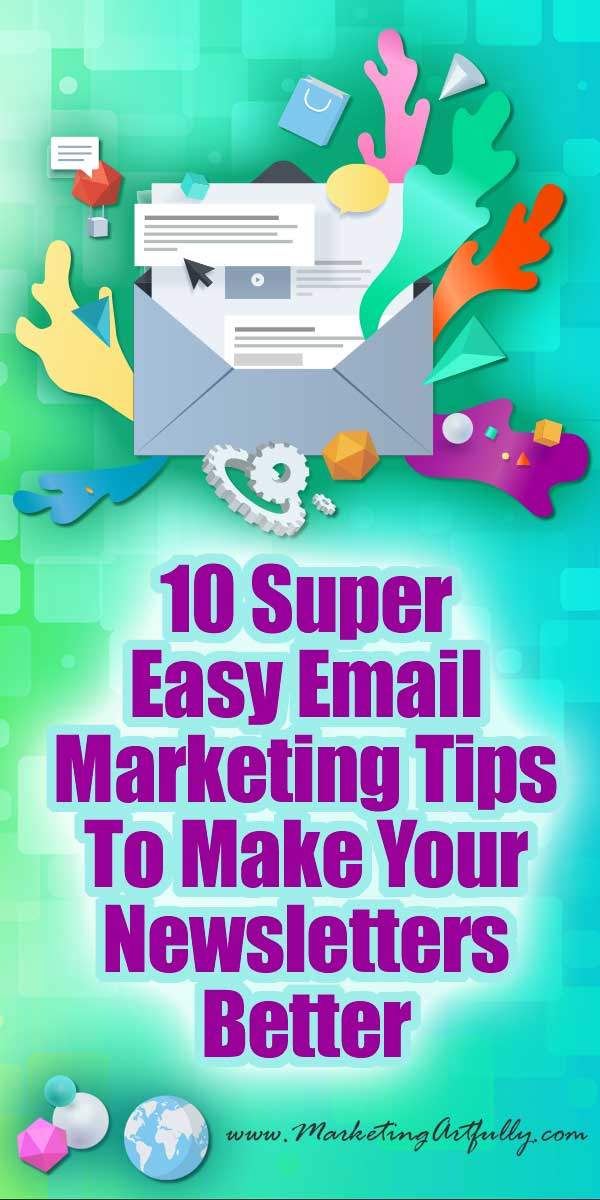 10 Super Easy Email Marketing Tips To Make Your Newsletters Better... These 10 easy email marketing tips (plus a bonus!) are for my friends who are messing up their email efforts something fierce... easy, practical & can make a HUGE difference to your business!