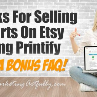 5 Hacks For Selling Tshirts On Etsy Using Printify... Thinking about selling tshirts on Etsy using Printify? I checked it out for you as an experienced Etsy seller and can answer a bunch of your questions!