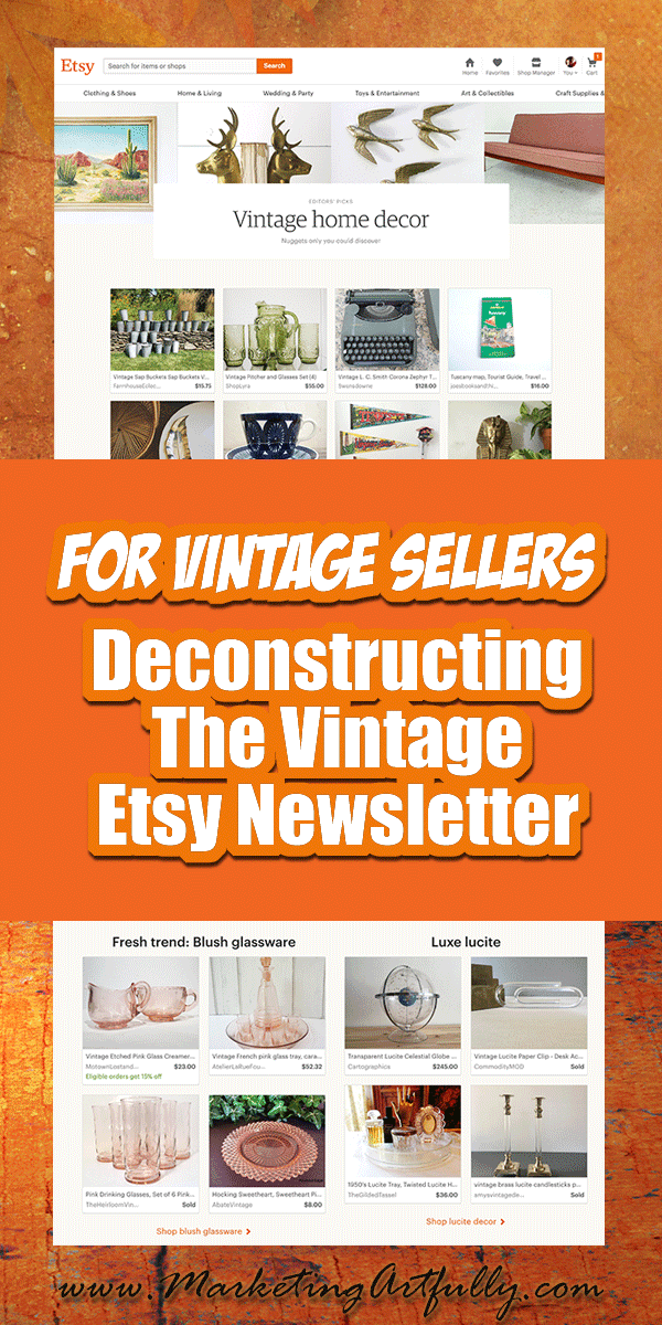 Deconstructing The Etsy Vintage Seller Newsletter... It is fascinating when a company you work with gives you a peek into their soul! For me this happened when the Etsy team sent out a newsletter SPECIFICALLY targeting vintage.