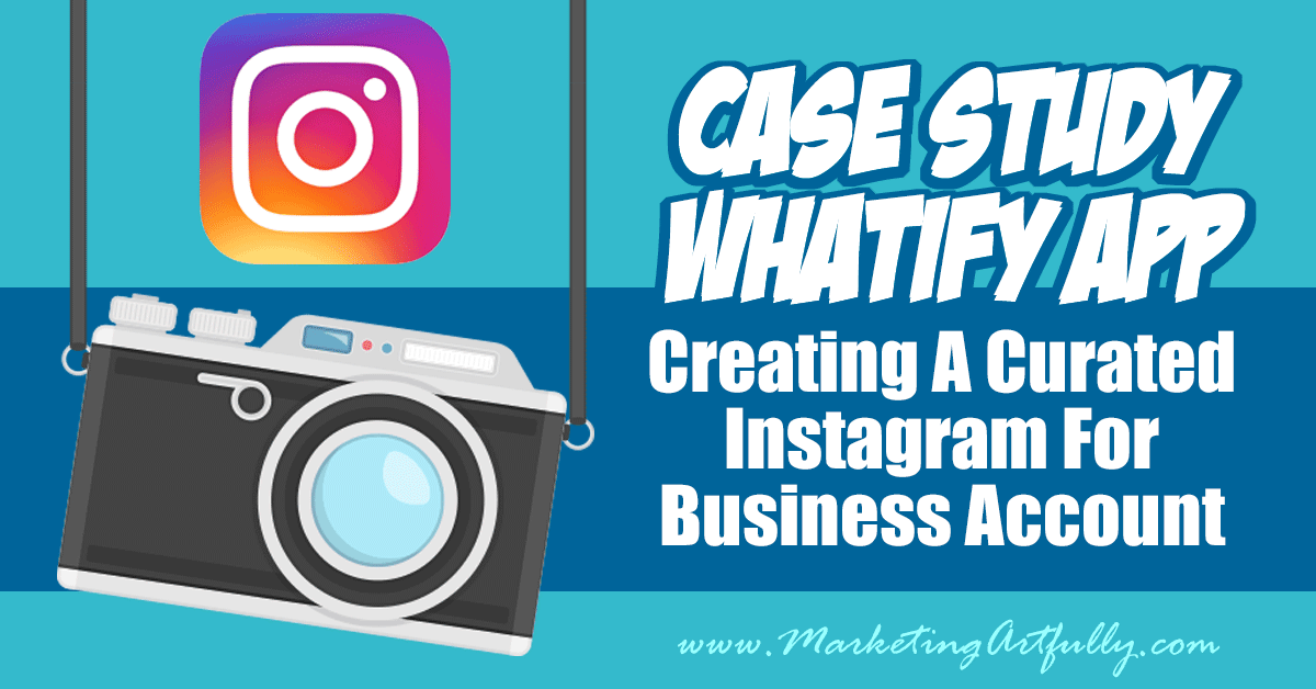 CASE STUDY Whatify Etsy App Developer - Creating A Curated Instagram For Business Account ... Thinking about using Instagram for business? You probably don't have time to take millions of pictures. In this case study I show Jake of Whatify how to make a curated Instagram account.