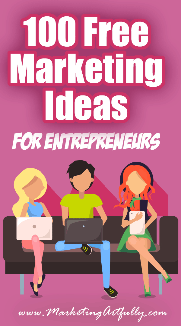 100 Free Marketing Ideas For Entrepreneurs #marketing #entrepreneur ... so many things you can do to promote your business for free!