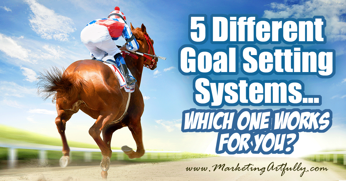 5 Different Goal Setting Systems... Which One Works For You? When you are focusing on goal setting, it is important to think about how we are all different & need different goal setting systems in order to be successful!