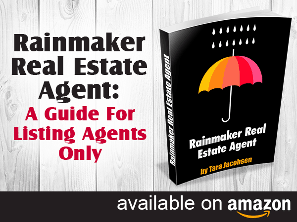Rainmaker Real Estate Agent - A Guide For Listing Agents Only