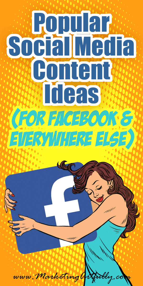 Popular Social Media Content Ideas for Facebook and Everywhere Else
