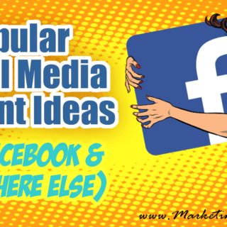 Popular Social Media Content Ideas for Facebook and Everywhere Else - Okay, we have all heard, the sky is falling and Facebook hates our marketing content! This make creating popular social media content more important than ever! Here are some great ideas to get you thinking. Includes examples & explanations.