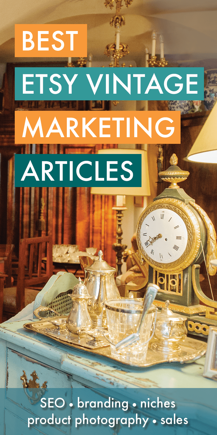 Best Etsy Vintage Marketing Ideas and Articles