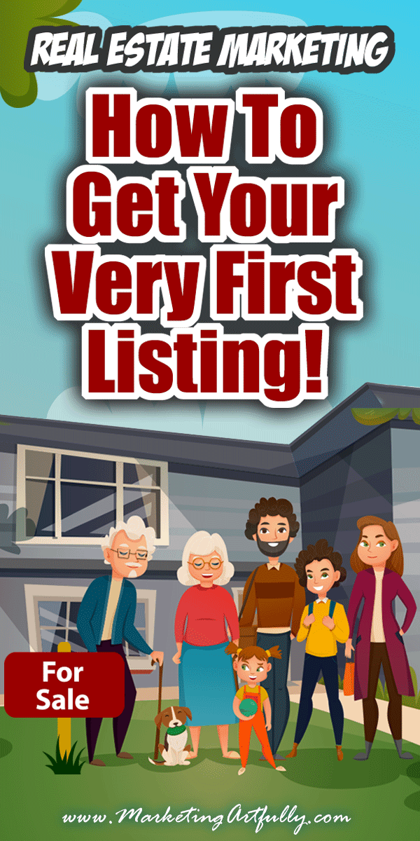 How To Find Your First Listing Client - Real Estate Marketing