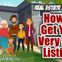 10 Ways To Get Your First Listing Client!.... Real Estate Marketing