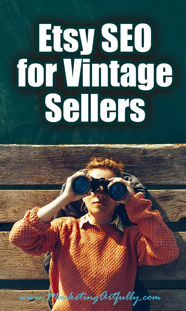 Etsy SEO For Vintage Etsy Sellers