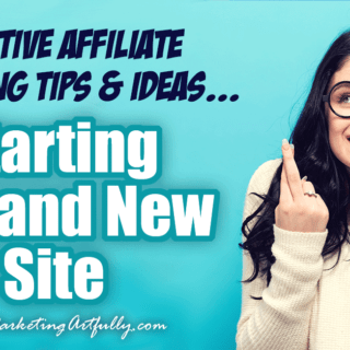 Creative Affiliate Marketing Tips & Ideas... Part 1 - Starting A Brand New Site… A new affiliate website can be super exciting (and a wee bit scary!) This case study looks at all the bits and pieces of beginning affiliate marketing, how to find your audience, join affiliate programs and get targeted, buying readers.