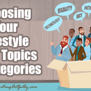 Choosing Your Lifestyle Blog Topics and Categories for Affiliate Marketing... If you are setting a blog or website to do affiliate marketing the very first step is figuring out an overarching topic for your blog and then how you work down to each of the internal categories that you are going to use on your site and then the kinds of posts that you are going to write.
