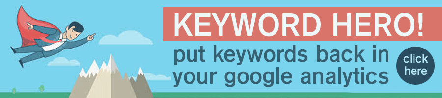 Keyword Hero - Put Keywords Back In Your Google Analytics