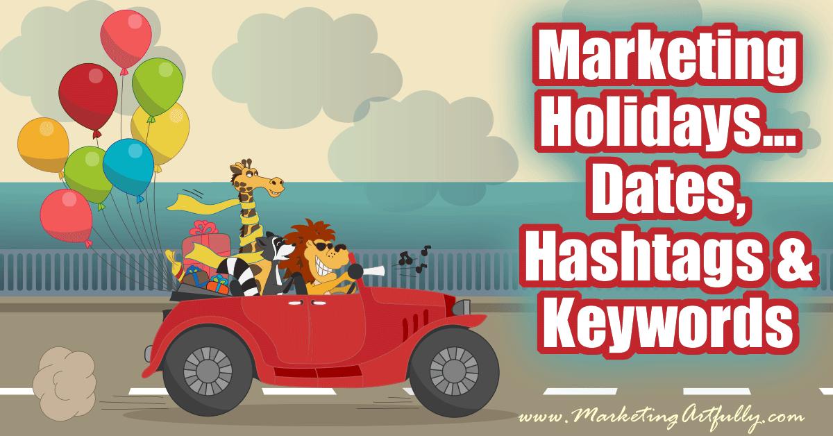 seasonal marketing holidays dates hashtags and keywords case
