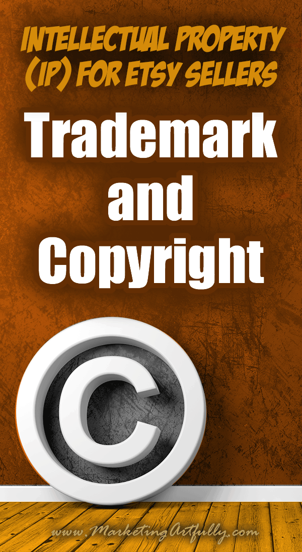Trademark and Copyright - Intellectual Property (IP) For Etsy Sellers... As an Etsy shop owner IP (Intellectual Property) is a big deal. Whether you are trying to protect your own ideas or worrying about whether you are going to get in trouble for using someone else's, it is definitely a thing that most of us creatives don't know enough about.