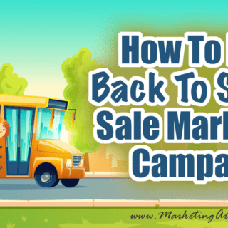 How To Do A Back To School Sale Marketing Campaign... In my never ending quest to capitalize on the great marketing holidays throughout the year, today we are going to be talking about how to do a back to school marketing campaign!