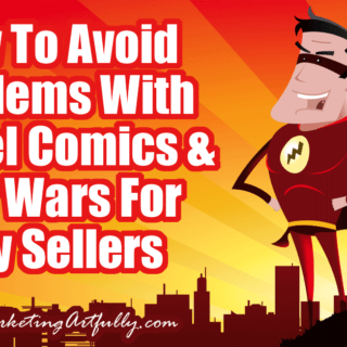 "How To Avoid Problems With Marvel Comics and Star Wars For Etsy Sellers... If you are an Etsy seller and want to avoid getting your shop shut down, you need to know the ""rules"" of using Marvel Comics and Star Wars characters in your products. This post will break down things to be aware of, what you can and can't do and how to use your titles and tags to get found for these types of products."